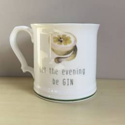 Let the evening be gin Mug
